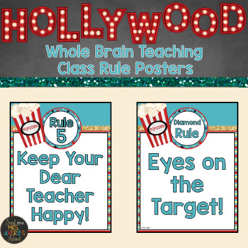 Whole Brain Teaching Hollywood Themed Classroom Rule Posters