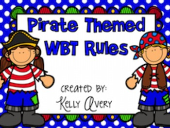 Whole Brain Teaching Pirate Themed Class Rules