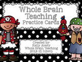 Whole Brain Teaching, Practice Cards, Classroom Management