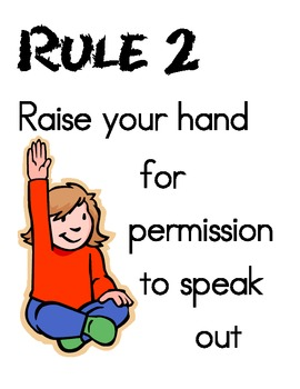 Whole Brain Teaching Rule #2 Raise your hand for permissio