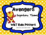 Whole Brain Teaching Rule Posters - Avengers / Superheroes