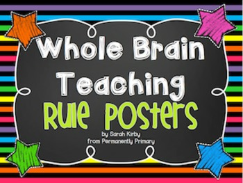 Whole Brain Teaching Rule Posters - Brights, Stripes, and Chalkboards Companion