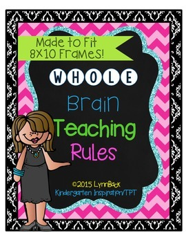 Whole Brain Teaching Rules - For 8x10 Frames