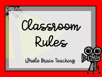Whole Brain Teaching Rules - Hollywood Theme