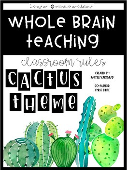 Whole Brain Teaching Rules Posters {Cactus Theme}