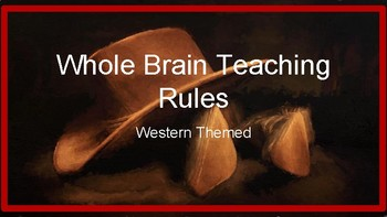 Whole Brain Teaching Rules - Western Theme