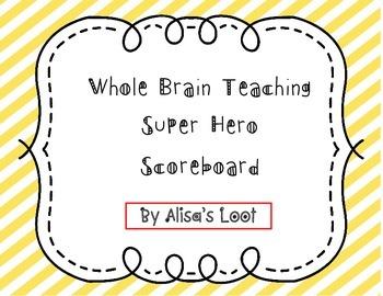 Whole Brain Teaching Super Hero Scoreboard