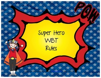 Whole Brain Teaching, Super Hero themed Rules