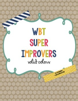 Whole Brain Teaching Super Improvers Chart