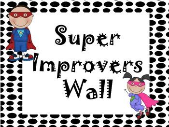 Whole Brain Teaching Super Improvers Wall-Super Hero Theme