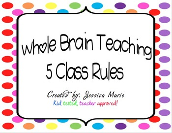 "Whole Brain Teaching ""The 5 Rules"" Posters"