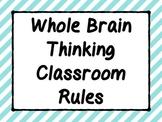 Whole Brain Thinking Classroom Rules Set
