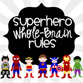 Whole Brain rules Superhero style!