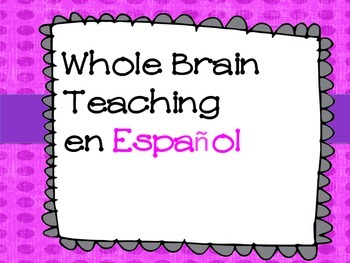 Whole Brain teaching en Español