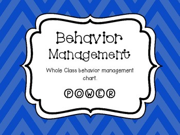 Whole Class Behavior Management POWER Chart Blue