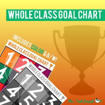 Whole Class Goal Chart