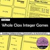 Whole Class Integer Games with +, -, x, ÷ and Order of Operations with Integers