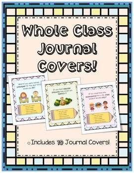 Whole Class Journal Covers! {10 Covers} Kindergarten, Gr.1,2,3!