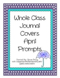 Whole Class Journal Covers-APRIL PACK