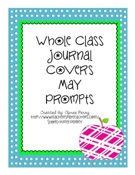 Whole Class Journal Covers-MAY PACK