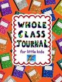 Whole Class Journal For Little Kids