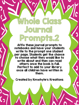 Whole Class Journal Prompts - Version 2.0