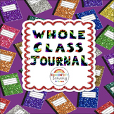 Whole Class Journal: Sharing Our Thoughts