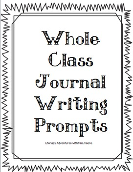 Whole Class Journal Writing Prompts