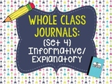 Whole Class Journals #4: Informative/Explanatory