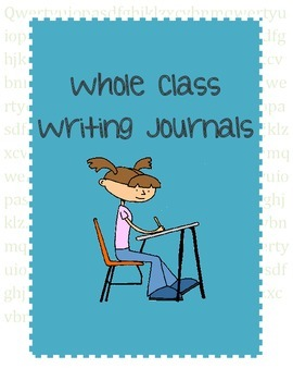 Whole Class Journals (13 topics for grades 3-6)