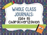 Whole Class Journals Set #5: Characterization
