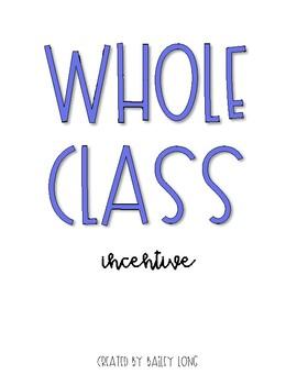 Whole Class Reward System