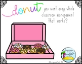 Whole Class Reward System: Donuts
