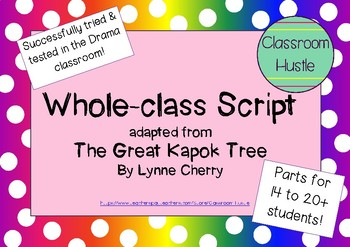 Whole-Class Script adapted from The Great Kapok Tree