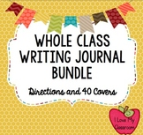 Whole Class Writing Journal Bundle