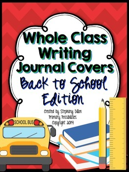 Whole Class Writing Journal Covers { Back to School Edition }