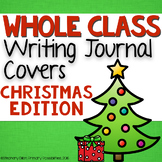 Whole Class Writing Journal Covers { Christmas Edition }