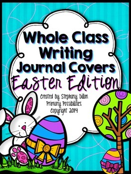 Whole Class Writing Journal Covers { Easter Edition }