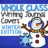 Whole Class Writing Journal Covers { Winter Edition }