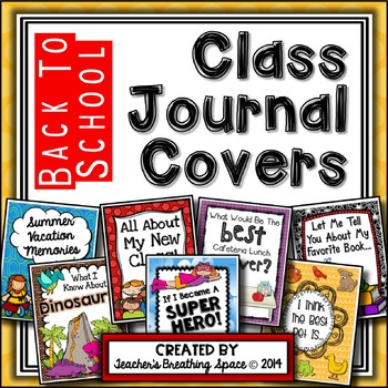 Whole Class Journal Covers for Back To School -- August/September Journal Covers