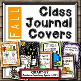 Whole Class Journal Covers for Fall --- October / November Journal Covers