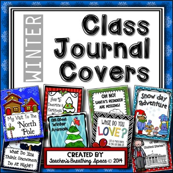 Whole Class Journal Covers for Winter - December/January/February Journal Covers