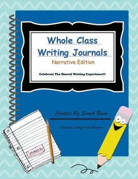 Whole Class Writing Journal - Narrative Edition