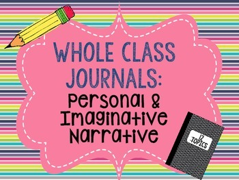 Whole Class Writing Journals #1: Narrative Writing (personal and imaginative)