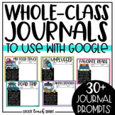 Digital Whole-Class Writing Journals to use with Google | Distance Learning