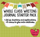 Whole Class Writing Journals {Starter Pack - 15 covers}