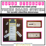 Whole Class and Individual Token Board System for Special Ed