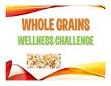 Whole Grains Wellness Staff Challenge