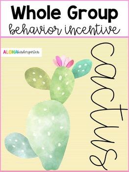 Whole Group Behavior Incentive: CACTUS
