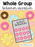 Whole Group Behavior Incentive: DONUTS